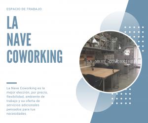 la mejor elección, por precio, flexibilidad, ambiente de trabajo y su oferta de servicios adicionales pensados para tus necesidades. blog de la nave coworking